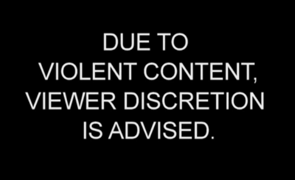 Due-to-Violent-Content-Viewer-Discretion-is-Advised.